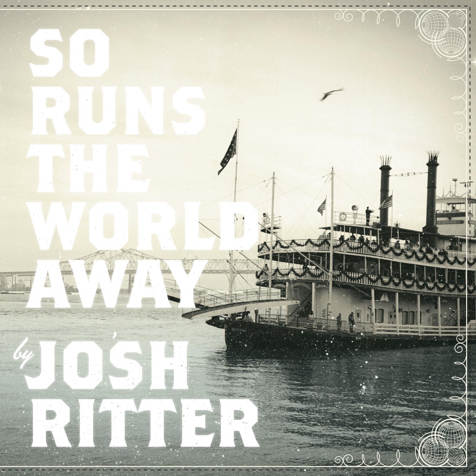 Josh_Ritter_-_So_Runs_The_World_Away_artwork
